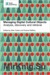 Managing Digital Cultural Objects: Analysis, Discovery and Retrieval