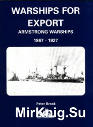 Warships for Export: Armstrong Warships 1867-1927
