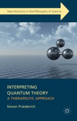Interpreting quantum theory: a therapeutic approach