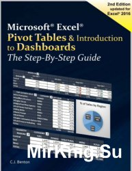 Excel Pivot Tables & Introduction To Dashboards. The Step-By-Step Guide