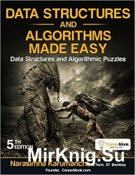 Data Structures and Algorithms Made Easy: Data Structures and Algorithmic Puzzles, 5th Edition