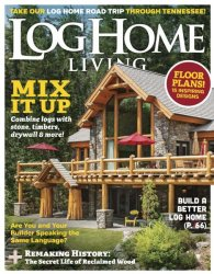 Log Home Living — March 2017