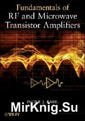 Fundamentals of RF and Microwave Transistor Amplifiers