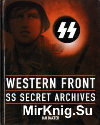 Western Front: SS Secret Archives