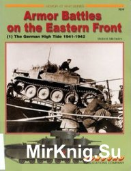 Armor Battles on the Eastern Front (1): The German High Tide 1941-1942 (Concord 7019)