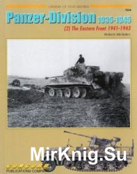 Panzer-Division 1935-1945 (2): The Eastern Front 1941-1943 (Concord 7034)