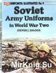 Soviet Army Uniforms in World War Two (Uniforms Illustrated 9)