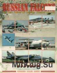 Russian Falcons: The New Wave of Russian Combat Aircraft  (Concord 4007)