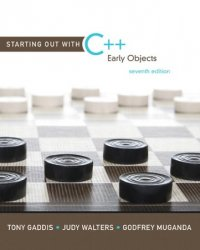 Starting Out with C++: Early Objects, 7th Edition