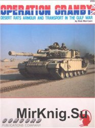 Operation Granby: Desert Rats Armor and Transport in the Gulf War (Concord 2002)