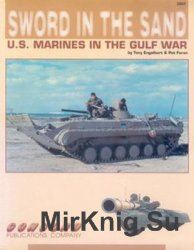 Sword in the Sand: U.S. Marines in the Gulf War (Concord 2007)