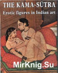 Kama Sutra - Erotic Figures in Indian Art