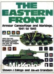 The Eastern Front: Armour, Camouflage and Markings, 1941-45
