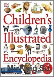 Children's Illustrated Encyclopedia (25th Anniversary Edition)