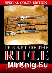 The Art of the Rifle: Special Color Edition