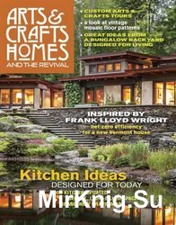 Arts & Crafts Homes and The Revival - Spring 2017