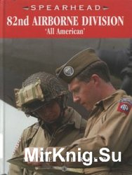 82nd Airborne Division: ''All American'' (Spearhead №4)
