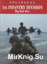 1st Infantry Division: ''Big Red One'' (Spearhead №6)