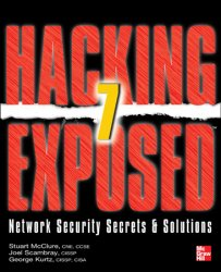 Hacking Exposed 7: Network Security Secrets and Solutions, 7th Edition