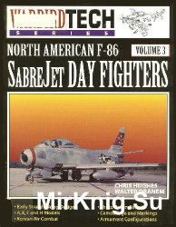 North American F-86 Sabrejet Day Fighters (Warbird Tech Volume 3)