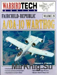 Fairchild-Republic A/OA-10 Warthog (Warbird Tech Volume 20)
