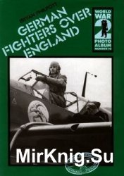 German Fighters over England (World War 2 Photoalbum №10)