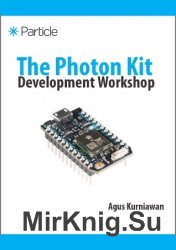 The Photon Kit Development Workshop (+code)