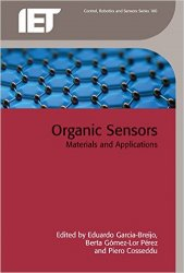 Organic Sensors: Materials and Applications (Control, Robotics and Sensors)