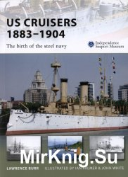 US Cruisers 1883-1904: The birth of the steel navy (Osprey New Vanguard 143)