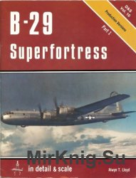 Detail & Scale Vol.10: B-29 Superfortress (Part 1)