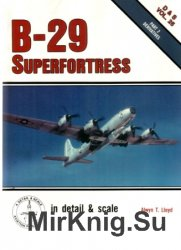 Detail & Scale Vol.25: B-29 Superfortress (Part 2)