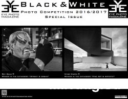Eye Photo Magazine - Special Issue, Black and White Competition 2016-2017
