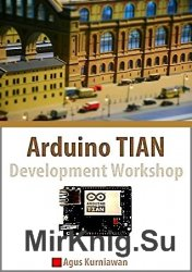 Arduino TIAN Development Workshop (+code)