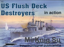 US Flush Deck Destroyers in Action (Squadron Signal 4019)