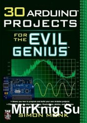 30 Arduino Projects for the Evil Genius (+code)