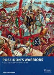 Poseidon's Warriors Poseidon's Warriors: Classical Naval Warfare 480-31 BC (Osprey Wargames 14)