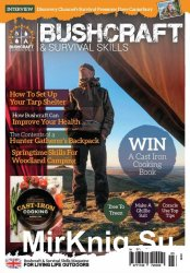 Bushcraft & Survival Skills - Issue 67