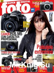 Superfoto Digital Issue 254 Marzo 2017
