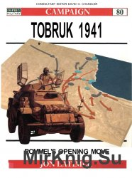 Tobruk 1941: Rommel's opening move (Osprey Campaign 80)