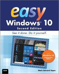Easy Windows 10, 2nd Edition