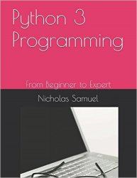 Python 3 Programming: From Beginer to Expert