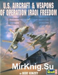 U.S. Aircraft & Weapons of Operation Iraqi Freedom