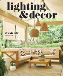 Lighting & Decor – March 2017