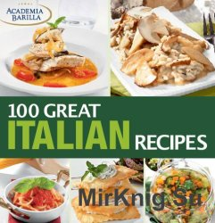 100 Great Italian Recipes