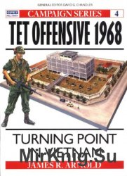Tet Offensive 1968: Turning Point in Vietnam (Osprey Campaign 4)