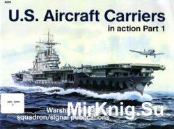 U.S. Aircraft Carriers in Action (Part 1) (Squadron Signal 4005)