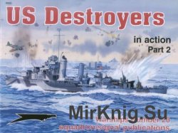 US Destroyers in Action (Part 2) (Squadron Signal 4020)