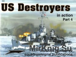 US Destroyers in Action (Part 4) (Squadron Signal 4022)