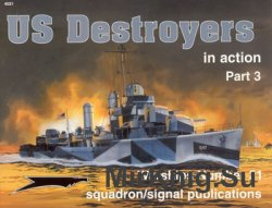US Destroyers in Action (Part 3) (Squadron Signal 4021)
