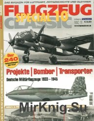 Flugzeug Classic Special 10: Projekte, Bomber, Transporter